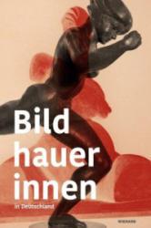Bildhauerinnen in Deutschland (ISBN: 9783868325201)