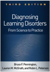 Diagnosing Learning Disorders, Third Edition - From Science to Practice (ISBN: 9781462537914)