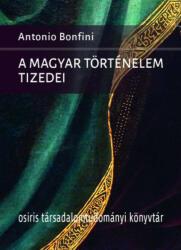 A magyar történelem tizedei (2019)