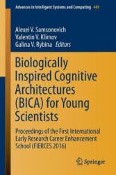 Biologically Inspired Cognitive Architectures (ISBN: 9783319325538)
