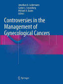 Controversies in the Management of Gynecological Cancers (ISBN: 9781447171706)