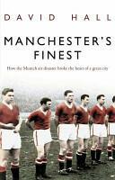Manchester's Finest - David Hall (2009)