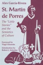 St. Martin De Porres - Alex Garcia-Rivera (1995)