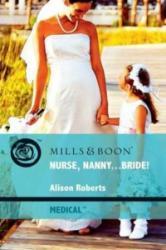 Nurse, Nanny. . . Bride! (2010)