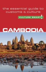 Cambodia - Culture Smart! - The Essential Guide to Customs and Culture (2008)