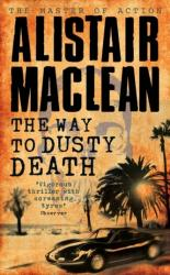 Way to Dusty Death - Alistair McLean (1994)