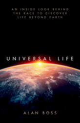 Universal Life - An Inside Look Behind the Race to Discover Life Beyond Earth (ISBN: 9780190864057)