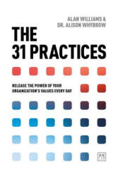 31 Practices - Release the power of your organisation's values every day (ISBN: 9781912555017)