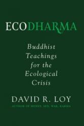 Ecodharma - Buddhist Teaching for the Precipice (ISBN: 9781614293828)