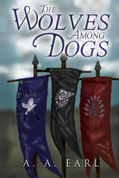 Wolves Among Dogs (ISBN: 9781784655556)