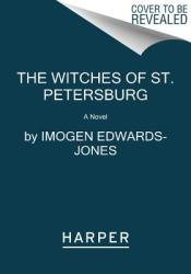 The Witches of St. Petersburg (ISBN: 9780062848512)