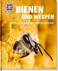 Was ist was - Bienen und Wespen - Alexandra Rigos (ISBN: 9783788620721)