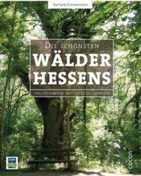 Die schnsten Wlder Hessens (ISBN: 9783863143282)