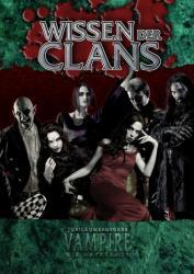 Vampire: Die Maskerade Wissen der Clans (ISBN: 9783963311352)