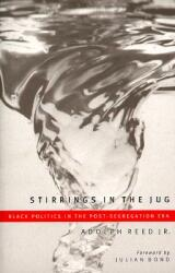 Stirrings In The Jug - Black Politics In The Post-Segregation Era (ISBN: 9780816626816)