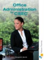 Office Administration for CSEC (ISBN: 9781408516140)