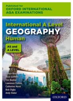 Oxford International AQA Examinations: International A Level Geography Human (ISBN: 9780198417361)