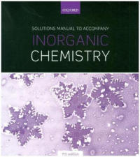 Solutions Manual to Accompany Inorganic Chemistry 7th Edition (ISBN: 9780198814689)