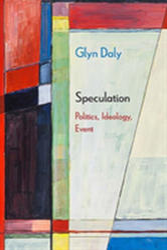 Speculation - Politics, Ideology, Event (ISBN: 9780810139350)