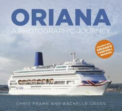 Oriana - A Photographic Journey (ISBN: 9780750989251)