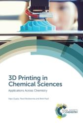 3D Printing in Chemical Sciences - Applications Across Chemistry (ISBN: 9781788014403)