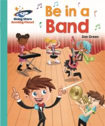 Reading Planet - Be in a Band - Turquoise: Galaxy (ISBN: 9781510441224)
