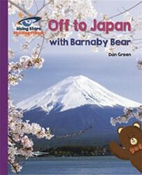 Reading Planet - Off to Japan with Barnaby Bear - Purple: Galaxy (ISBN: 9781510441439)