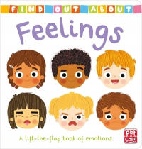 Find Out About: Feelings - A lift-the-flap book of emotions (ISBN: 9781526381545)