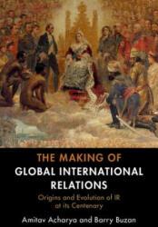 Making of Global International Relations (ISBN: 9781108727112)