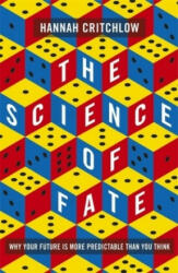 Science of Fate - Hannah Critchlow (ISBN: 9781473659292)