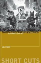 Twenty-First-Century Hollywood - Rebooting the System (ISBN: 9780231191593)