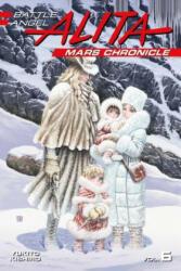 Battle Angel Alita Mars Chronicle 6 (ISBN: 9781632367181)