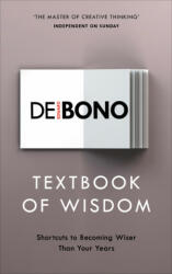 Textbook of Wisdom. Shortcuts to Becoming Wiser Than Your Years, Paperback (ISBN: 9781785041921)