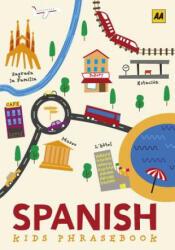 Spanish Phrasebook for Kids (ISBN: 9780749581718)