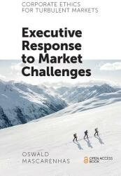 Corporate Ethics for Turbulent Markets - Executive Response to Market Challenges (ISBN: 9781787561922)