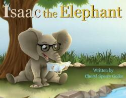 Isaac the Elephant (ISBN: 9781543961621)