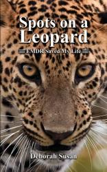 SPOTS ON A LEOPARD (ISBN: 9781641826327)