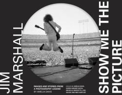 Jim Marshall: Show Me the Picture (ISBN: 9781452180373)