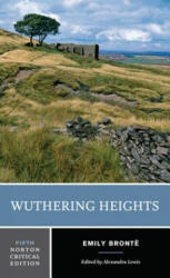 Wuthering Heights - Emily Bronte, Alexandra Lewis (ISBN: 9780393284997)