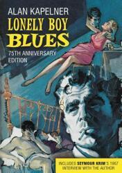 Lonely Boy Blues (ISBN: 9780578467863)