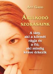 Árulkodó szokásaink (2009)