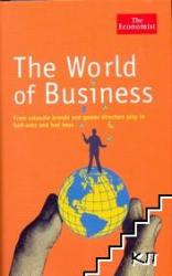 The World of Business: From Valuable Brands and Games Directors Play to Bail-Outs and Bad Boys (2009)