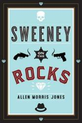 Sweeney on the Rocks (ISBN: 9781632460837)