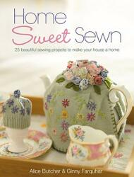 Home Sweet Sewn - Alice Butcher (2009)