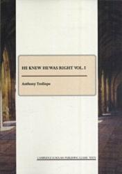 He Knew He Was Right Vol. I (2008)
