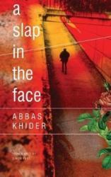 Slap in the Face - Abbas Khider (ISBN: 9780857425355)