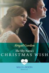 Shy Nurse's Christmas Wish - Abigail Gordon (ISBN: 9780263933765)