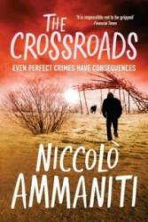 Crossroads - Ammaniti (2010)