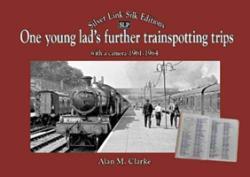 ONE YOUNG LADS FURTHER TRAINSPOTTING TIP (ISBN: 9781857945140)