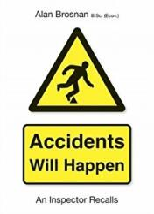 Accidents Will Happen - ALAN BROSNAN (ISBN: 9781858585918)